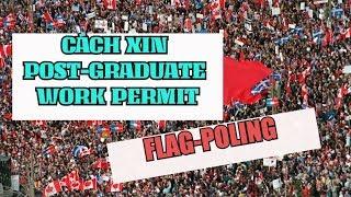 Du học sinh Canada - Cách xin giấy phép đi làm Post Graduate Work Permit sau khi tốt nghiệp