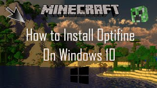 How to Install Optifine on Windows 10