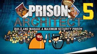 Prison Architect #5