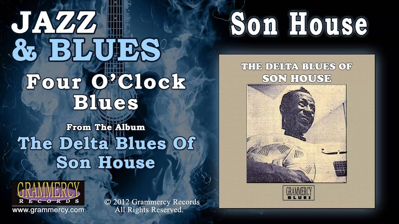 son-house-four-o-clock-blues-grammercy-records