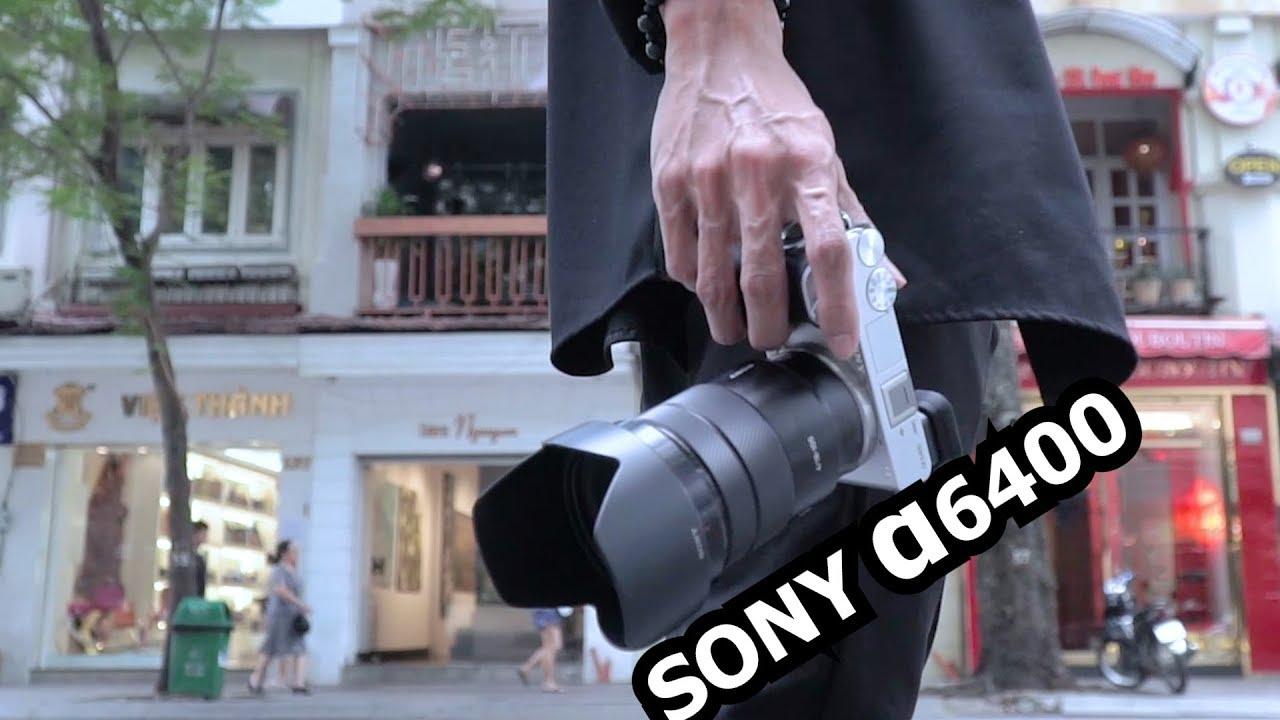 Đánh giá Sony A6400, bình cũ nhưng rượu không cũ
