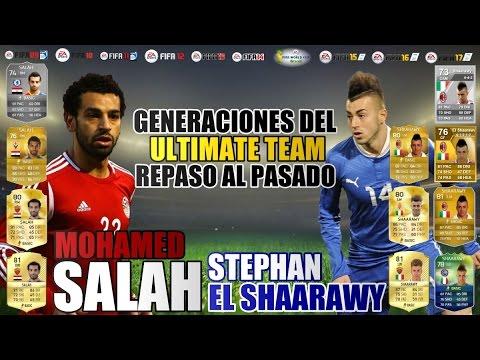 MOHAMED SALAH Y STEPHAN EL SHAARAWY | Generaciones FIFA Ultimate Team. Repaso al pasado