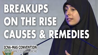 Breakups on the Rise: Causes and Remedies by Dunia Shuaib  | ICNA-MAS Convention 2018