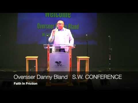 Soul Winners Conference 2017 Pastor Danny Bland
