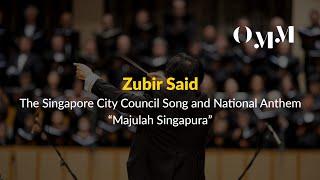 """Zubir Said - The Singapore City Council Song and National Anthem: """"Majulah Singapura"""""""
