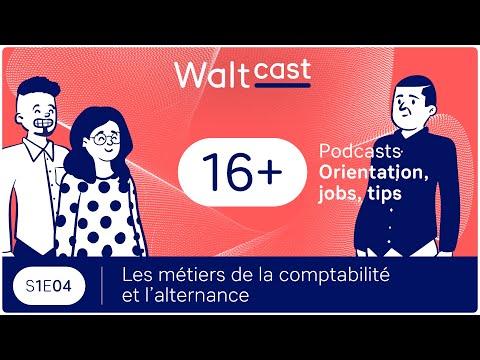 WALTCAST : Les métiers de la comptabilité & l'alternance