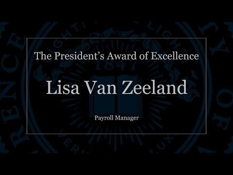The President's Award of Excellence: Lisa Van Zeeland