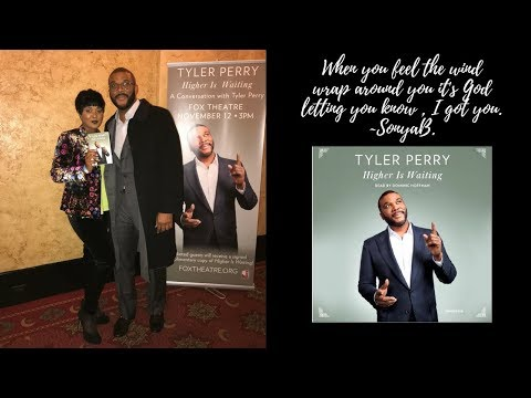 Tyler Perry Helped Me Heal My Life |  Higher Is Waiting