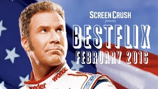 Best of Netflix Instant for February 2016 - Bestflix