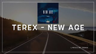 Terex - New Age (Official Lyric Video)| Terex Dada