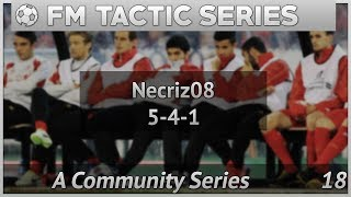 Fm17|  fm tactics | necriz08 5-4-1 tactic | football manager 2017