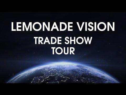 Lemonade Vision Trade Show Tour 2018 - 2019