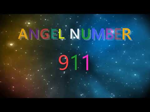 911 angel number | Meanings & Symbolism