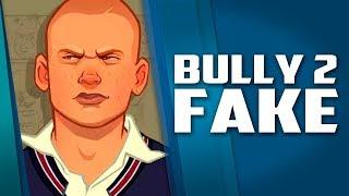 Bully 2 e total FAKE