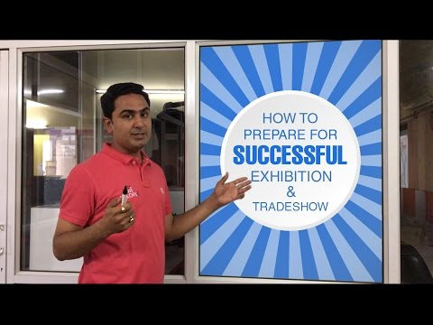How to Prepare for Successful Exhibition & Trade Show