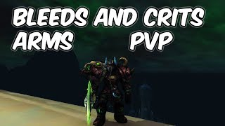 Crit And Bleeds - 8.0.1 Arms Warrior PvP - WoW BFA