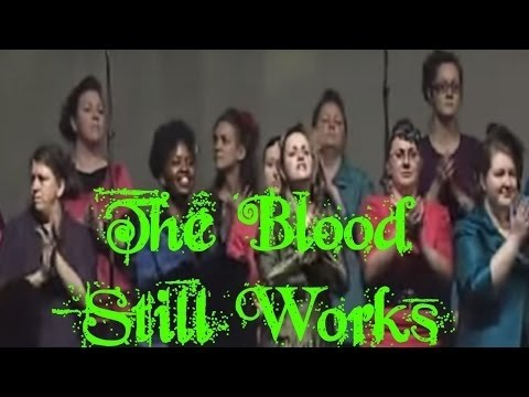 The Blood Still Works | Apostolic Music