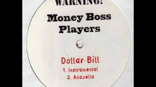 Money Boss Players-Dollar Bill (Dirty)