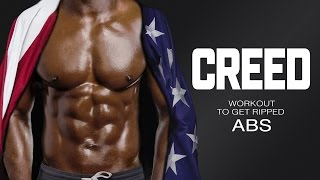 Creed Workout - Fight to get Ripped Abs - Round 1