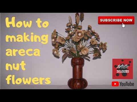 How to making Areca Nut flowers.