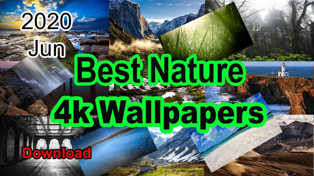 Best Nature 4k Wallpapers 2020 Rd With It Youtube