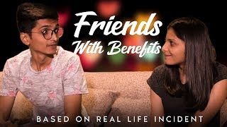 FRIENDS WITH BENEFITS || DUDE SERIOUSLY