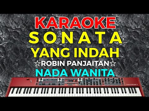 sonata-yang-indah---robin-panjaitan-||-karaoke-hd---nada-wanita