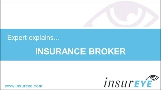 What is an Insurance Broker?   Definition and Insurance Tips