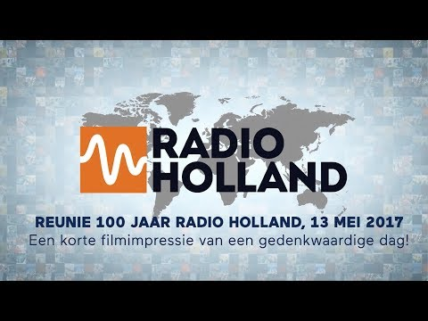 Reünie 100 jaar Radio Holland, 13 mei 2017