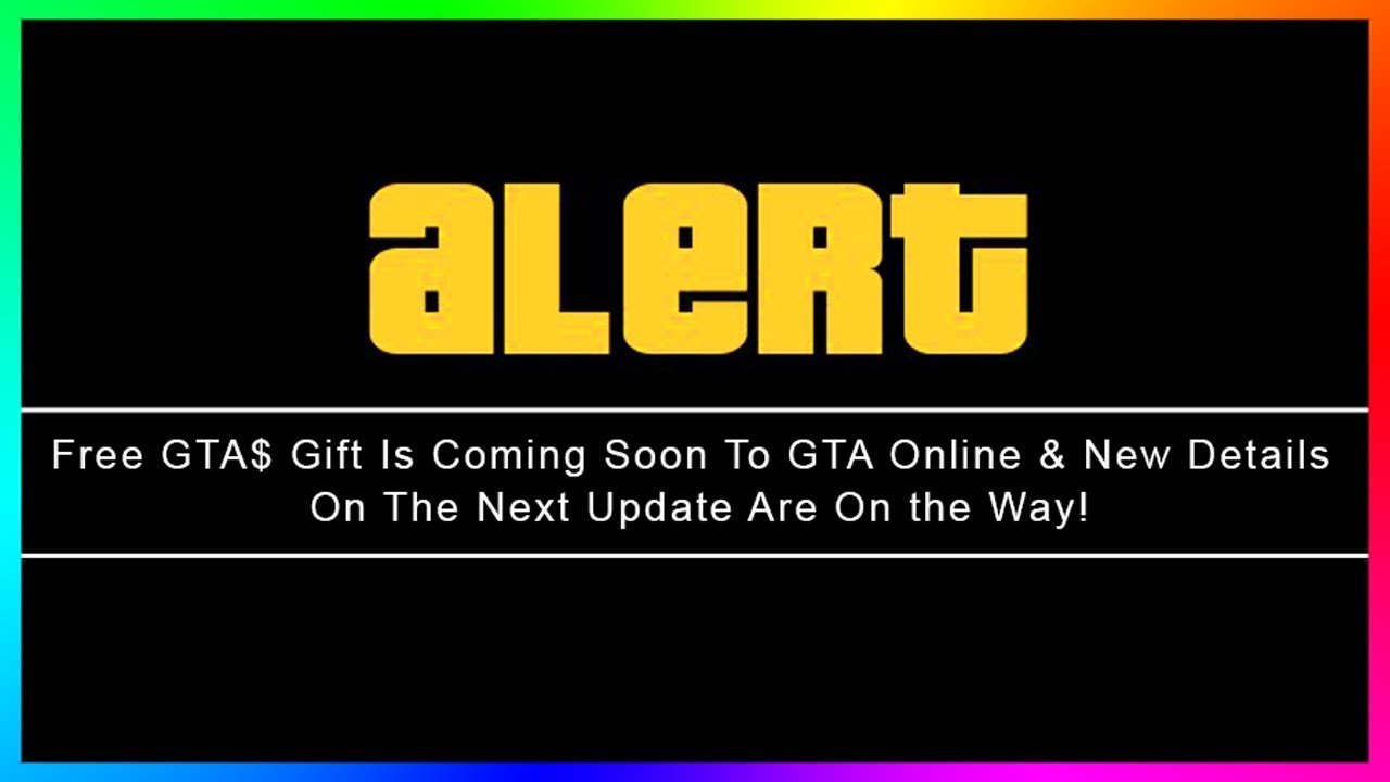 Gta Online Free Money Gift Coming Soon New 5 Dlc Information Revealed More V Update