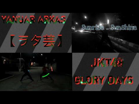 JKT48 - GLORY DAYS WOTAGEI 【ヲタ芸】