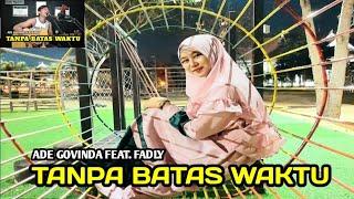 Tanpa Batas Waktu - ADE GOVINDA FEAT. FADLY - || ( Cover Febri musisi 17 Acoustic live)
