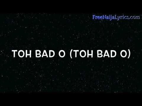 Lyrics:  Niyola - Toh Bad   FreeNaijaLyrics.com