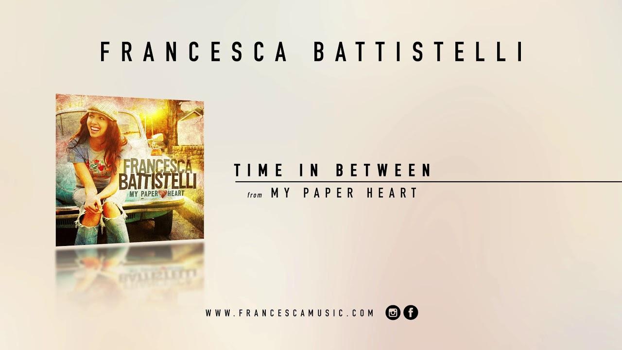 francesca-battistelli-time-in-between-official-audio-francescabattistelli