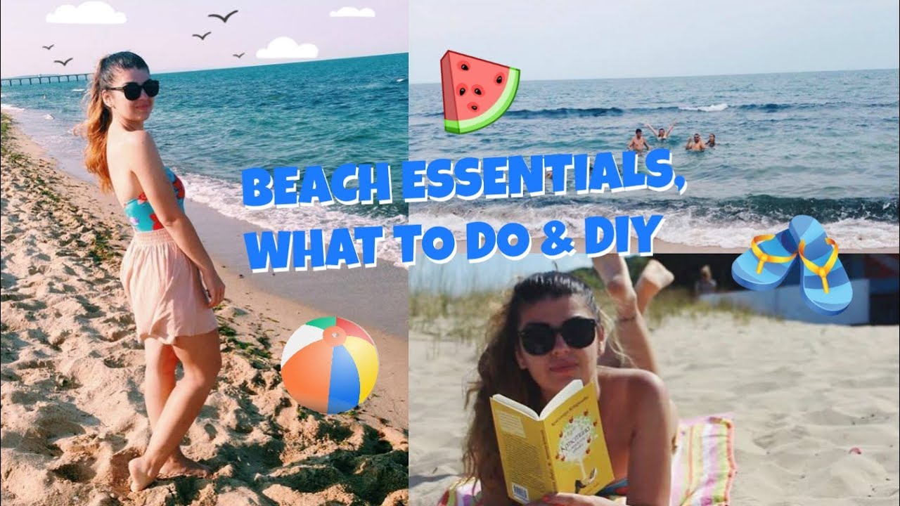 Beach Day Essentials What To Do At The Diy Denitsa Hristova You