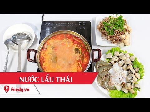 Hướng dẫn cách làm nước lẩu Thái - Thai style hot pot với #feedy
