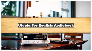 Rutger Bregman Utopia For Realists Audiobook