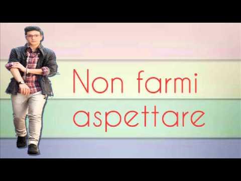 IL VOLO Non Farmi Aspettare (Lyrics)