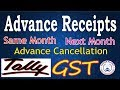 Tally-GST Advance Receipt Adjustment Entries for Same Month Next Month and Cancellation Part-15