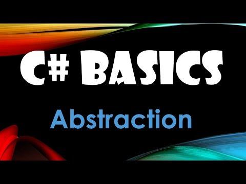 57. (C# Basics Beginner Tutorial) Abstraction