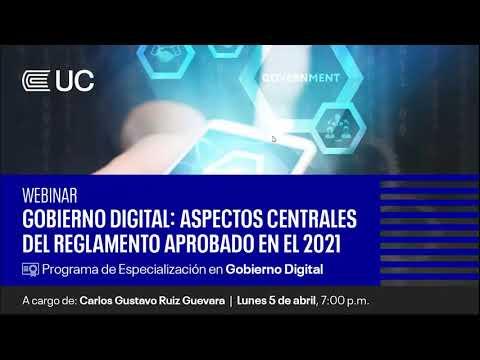 Webinar I Gobierno Digital: Aspectos centrales del reglamento aprobado en el 2021