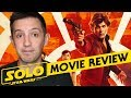 Solo: A Star Wars Story Review (SPOILERS After 4 Minutes)