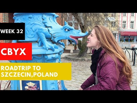 CBYX: Roadtrip to Szczecin, Poland