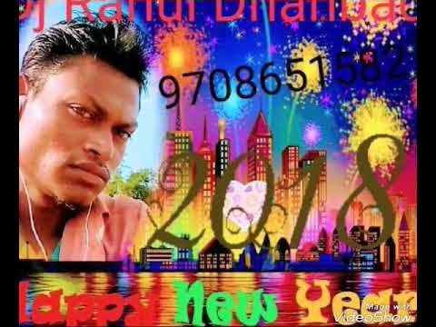 Happy new year 2018 nagpury song mix by DJ Rahul Dhanbad 9708651582