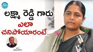 లక్ష్మా రెడ్డి గారు ఎలా చనిపోయారంటే.. - Sunitha Laxma Reddy || Talking Politics With iDream