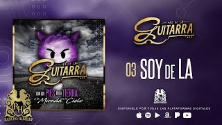 El De La Guitarra - Soy De LA [Official Audio]