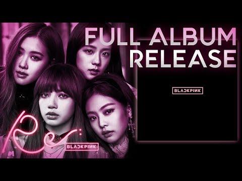 RE: BLACKPINK - REPACKAGE ALBUM 2018 (FULL ALBUM + DOWNLOAD)