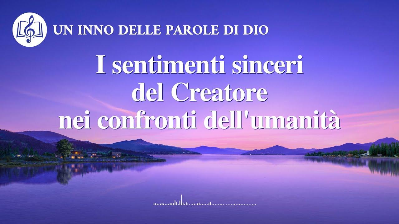Cantico cristiano 2020 - I sentimenti sinceri del Creatore nei confronti dell'umanità