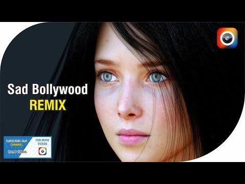Sad Remix Full Song I Bollywood Remix I Trend Videos