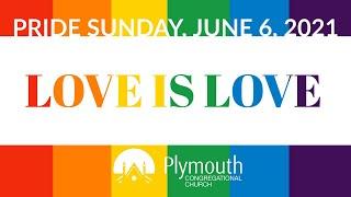 Pride Sunday, June 6, 2021